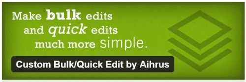 Custom Bulk/Quick Edit by Aihrus