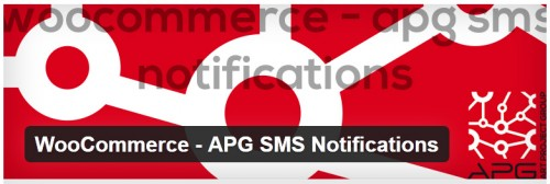 WooCommerce - APG SMS Notifications