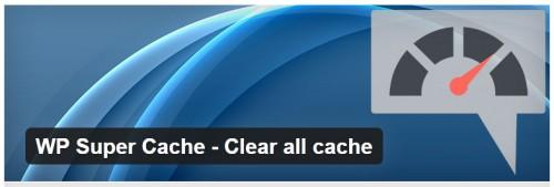 WP Super Cache - Clear All Cache