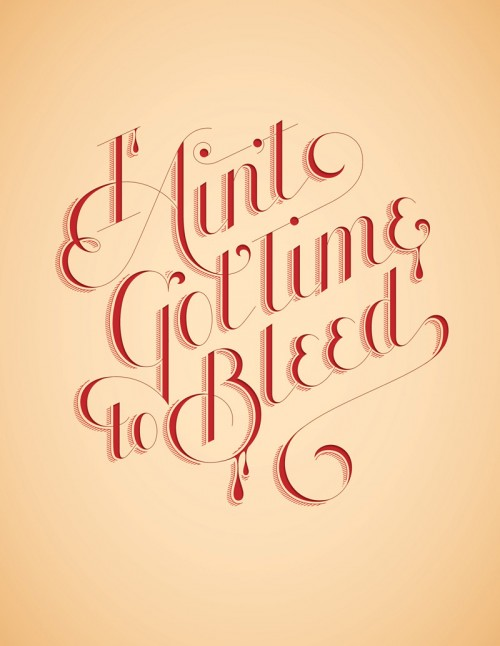I Ain't Got Time to Bleed